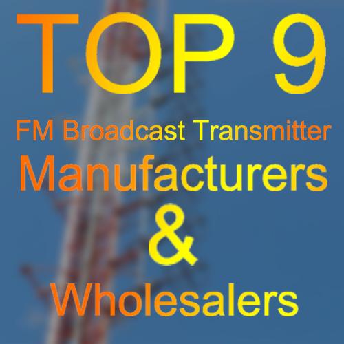 9 geriausi FM radijo transliuotojų didmenininkai, tiekėjai, gamintojai iš Kinijos, JAV ir Europos